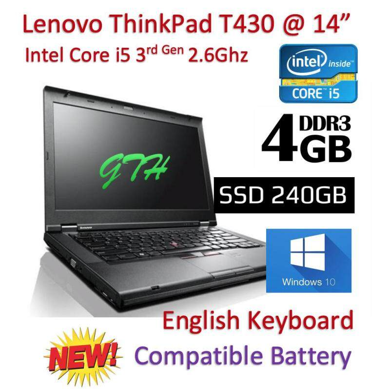 Refurbished Lenovo Thinkpad T430 with New Battery (Core i5 3rd Gen 2.6Ghz / 4GB RAM / 240GB SSD / Win 7 COA / Win 10 Pro / Bag (3 Mth Warranty for Laptop and 1 Mth Warranty for Adaptor and Battery) Laptop Notebook Malaysia