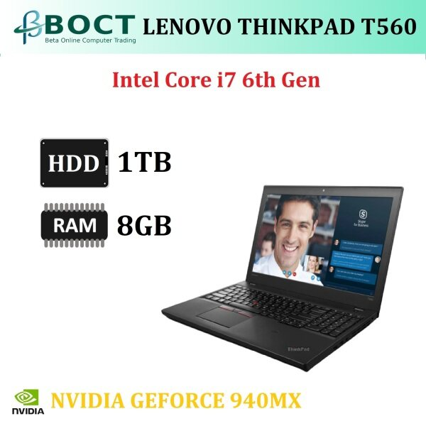 Lenovo ThinkPad T560 / Intel Core i7 6th Gen / 15.6-inch screen HD / NVIDIA GeForce 940MX / Optional Ram / Optional HDD/SSD / Webcam / HDMI / Mini Display Port / Windows 10 Pro / Refurbished Malaysia