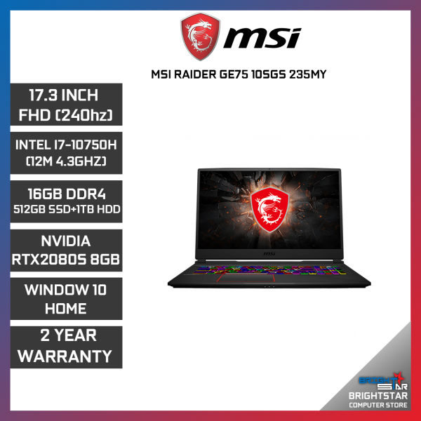 MSI GE75-10SGS-235MY RAIDER GAMING LAPTOP 17.3 FHD / INTEL I7-10750H / 16GB / 512GB SSD + 1TB HDD / NVIDIA RTX2080S 8GB / 2 YEARS WARRANTY Malaysia