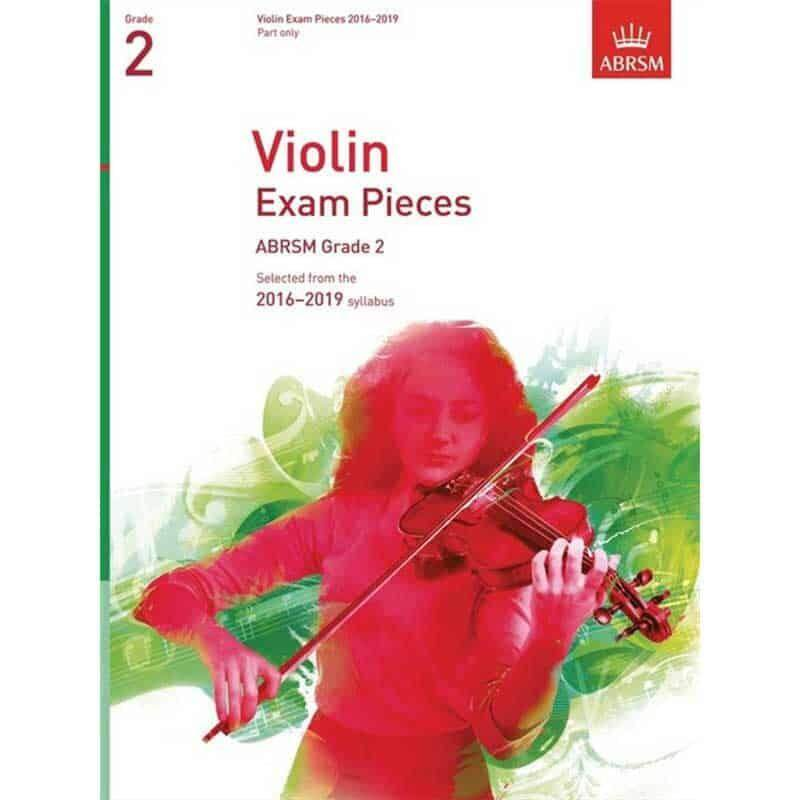 Violin Exam Pieces 2016-2019, ABRSM Grade 2, Score & Part : Selected from the 2016-2019 syllabus Malaysia