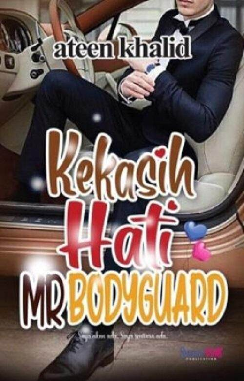 Kekasih Hati Mr Bodyguard Isbn: 9789671675991 By Mph Bookstores.