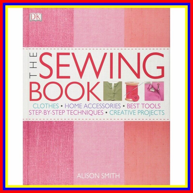 The Sewing Book Over 300 Step-By-Step Techniques Malaysia