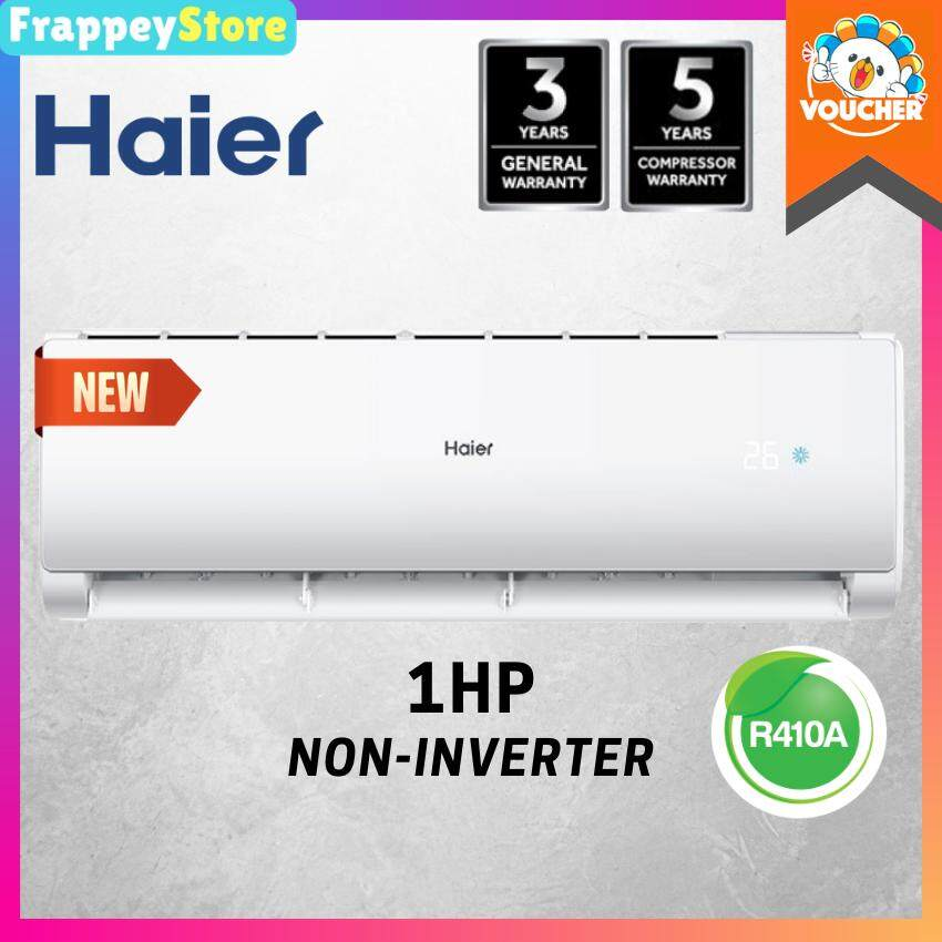 (Frappey) Haier 1HP / 1 5HP Air Conditioner, Non Inverter R410a Aircond  with LED Light (HSU-09LTA17)(HSU-12LTA17)