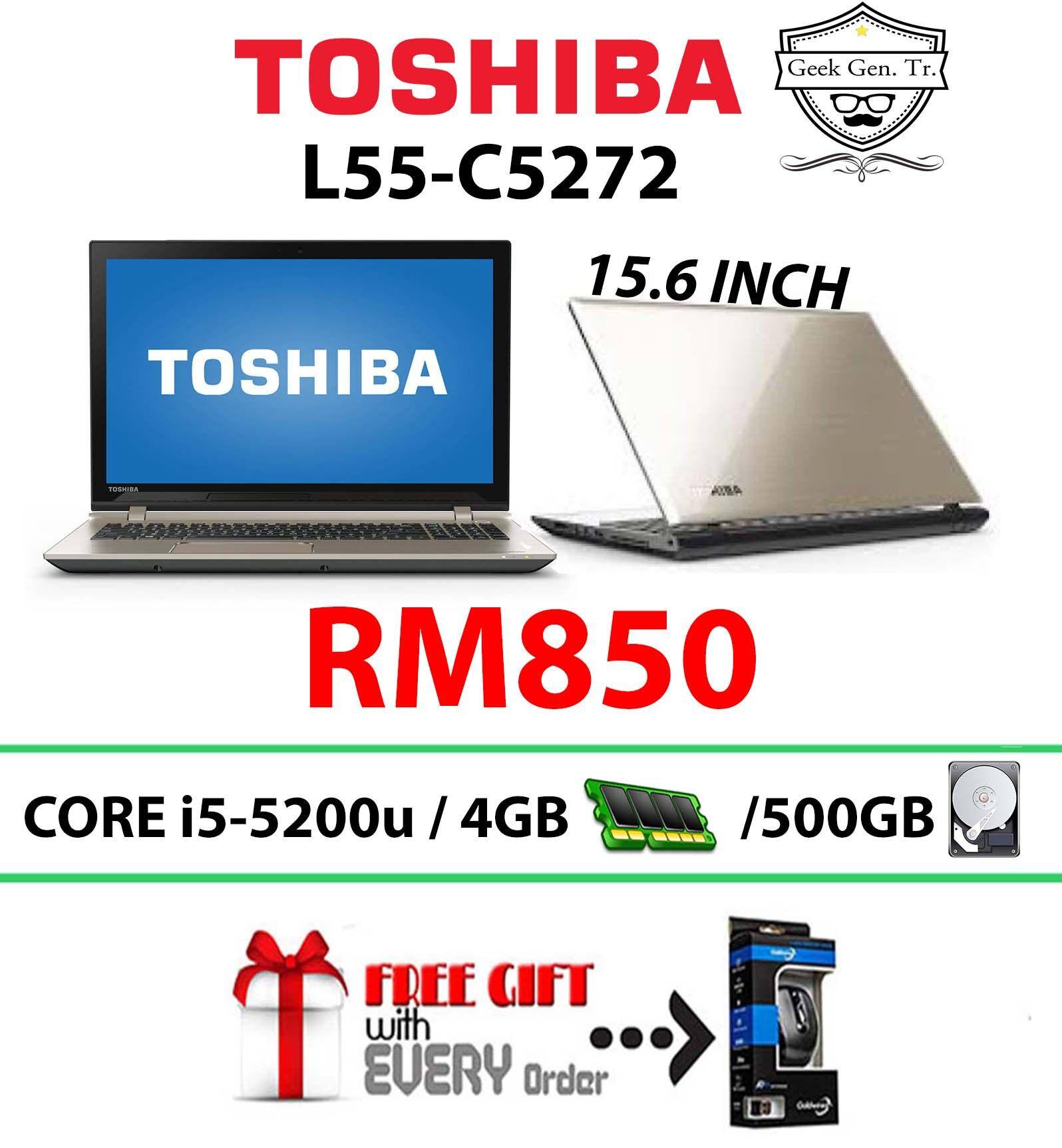 TOSHIBA L55-C5272 CORE i5-5200u 4GB RAM 500GB HDD 15.6 INCH Malaysia
