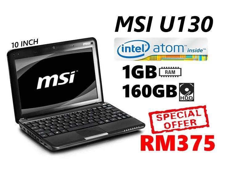 MSI U130 INTEL ATOM 1GB RAM 160GB HDD 10 INCH Malaysia