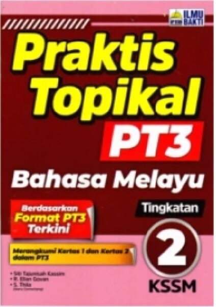 Praktis Topikal PT3 Bahasa Melayu Tingkatan 2: 9789674939601 Malaysia