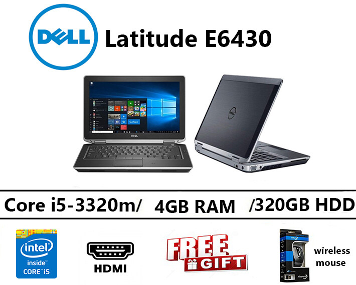Dell Latitude e6430 Intel core i5-3320m(2.60ghz)4GB RAM 320GB HDD 14 INCH Malaysia
