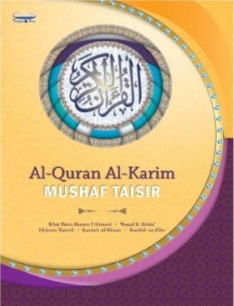 Al Quran Al Karim Mushaf Taisir: 9555056300587: By Telaga Biru Malaysia