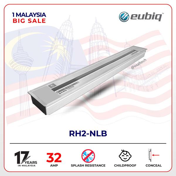 1M2021 Eubiq RH2 DIY Pack – NLB (600mm w. British Adaptor [Eubiq Malaysia Official] - SIRIM CERT