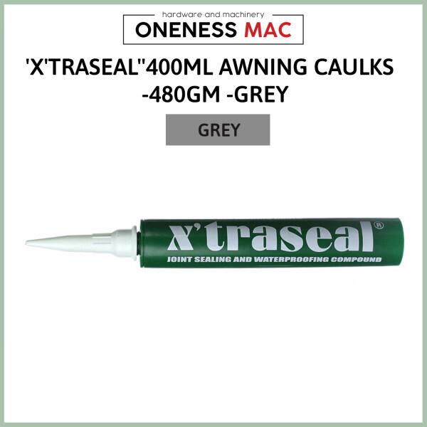 XTRASEAL400ML AWNING CAULKS  -480GM -GREY