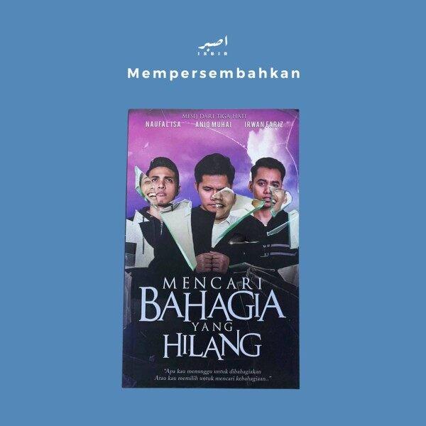 MENCARI BAHAGIA YANG HILANG Malaysia