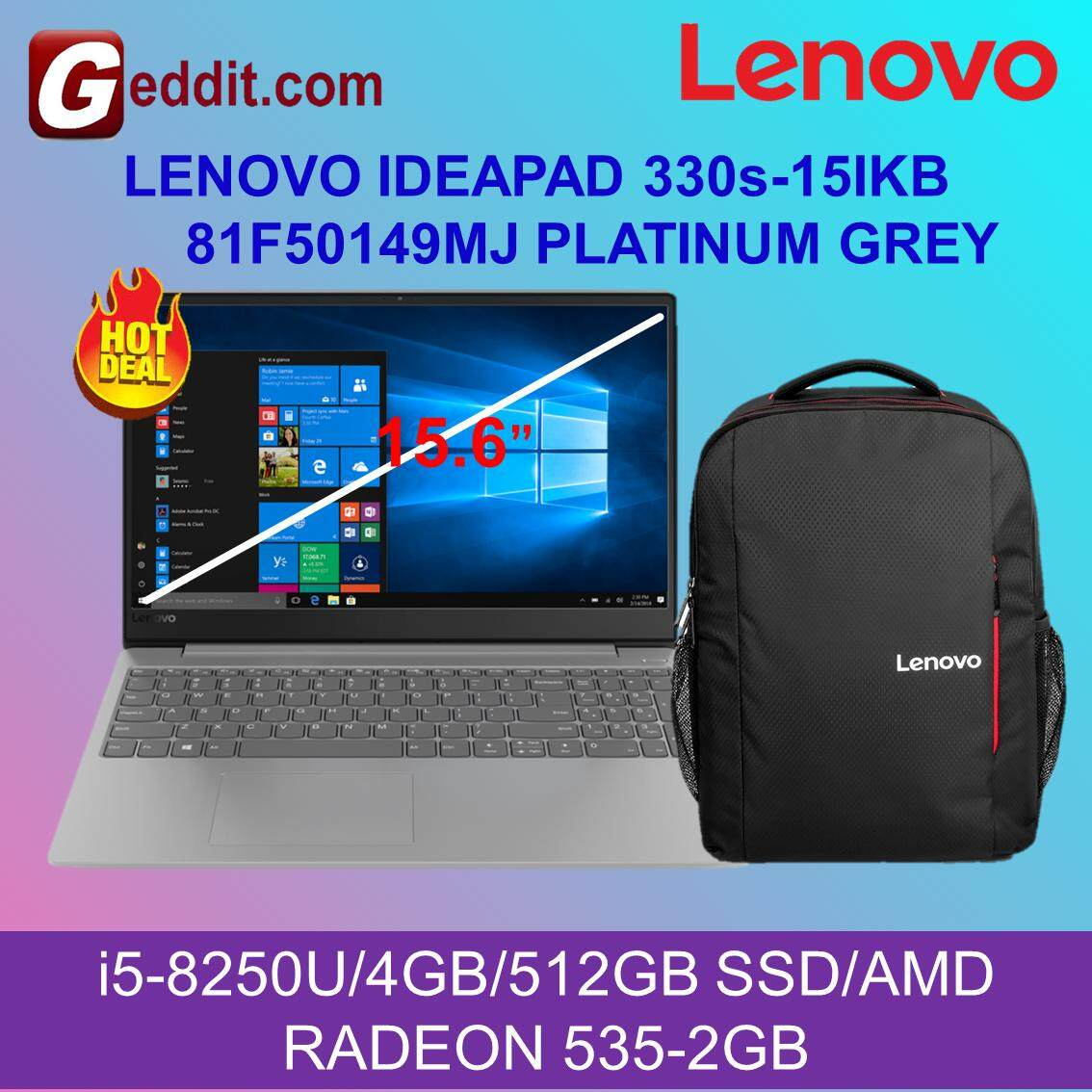 LENOVO IDEAPAD 330s-15IKB 81F50148MJ / 81F50149MJ NOTEBOOK ( i5-8250U,4GB,512GB SSD,AMD RADEON 535-2GB,WIN10 HOME ) FREE BACKPACK Malaysia