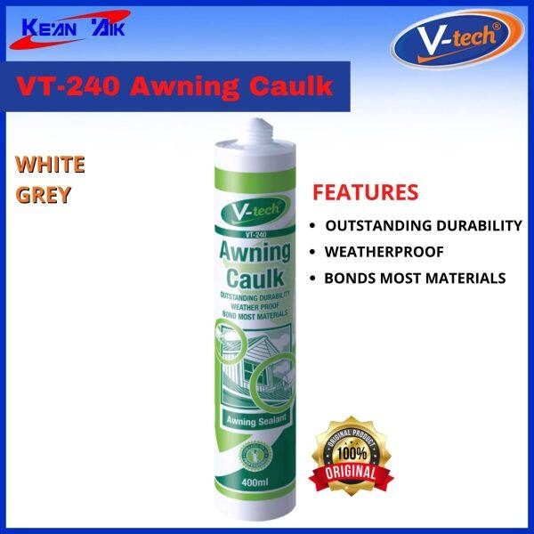V-Tech VT-240 Awning Caulk Awning Sealant Grey / White
