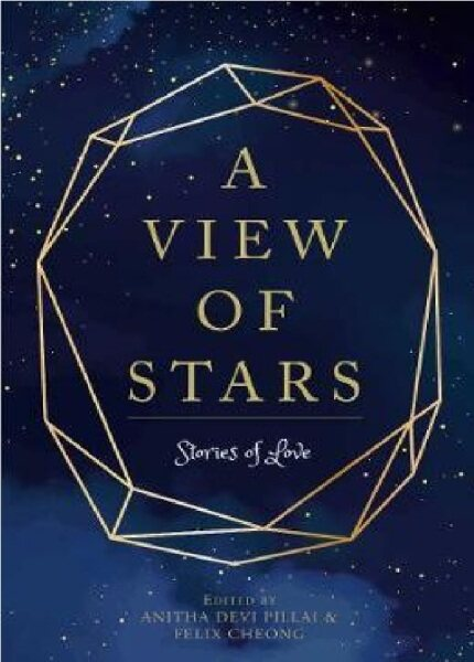 (MPH) A View of Stars:ISBN:9789814928076:By (Author):ED: ANITA DEVI PILLAI ; FELIX CHEONG Malaysia