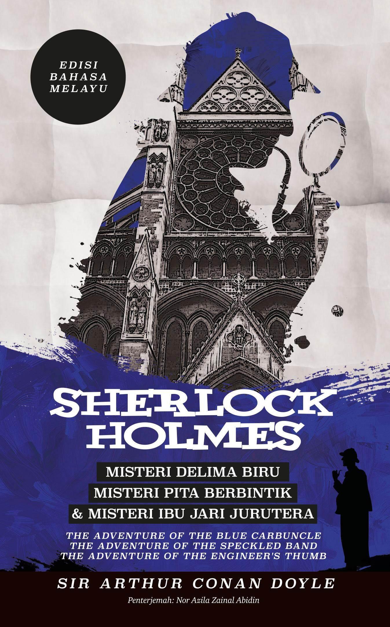 Sherlock Holmes: Misteri Delima Biru, Misteri Pita Berbintik & Misteri Ibu Jari Jurutera (l168) By Bookcafe.