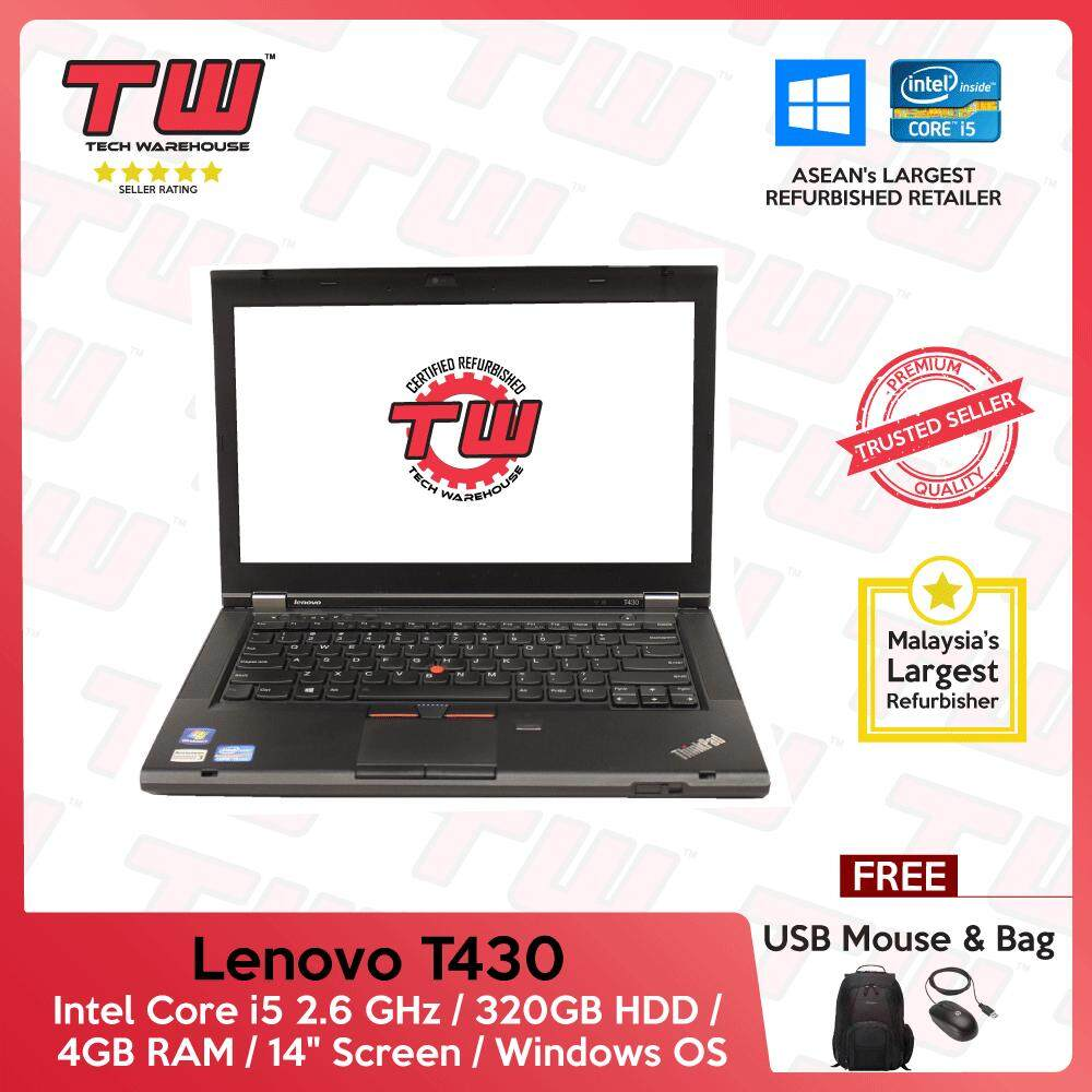 Lenovo T430 Core i5 2.6 GHz / 4GB RAM / 320GB HDD / Windows OS Laptop / 3 Months Warranty (Factory Refurbished) Malaysia