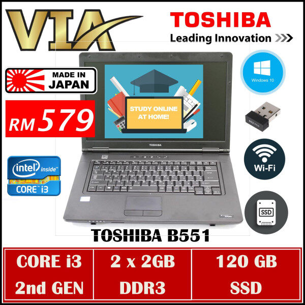 TOSHIBA SATELLITE B551~CORE i3 2nd GEN~4GB DDR3~120GB SSD~WINDOWS 10~15.6 INCH~GOOD BATTERY Malaysia