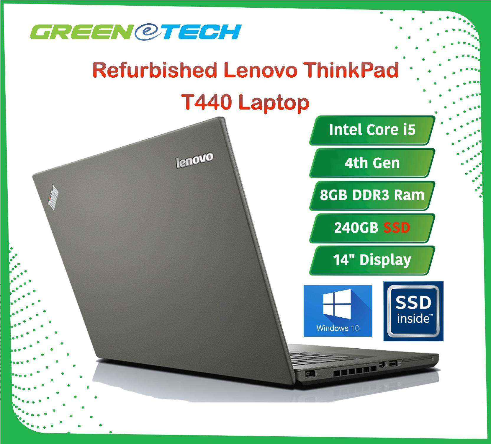 Refurbished Lenovo Thinkpad T440 Dual Battery (i5 4th Gen 1.7Ghz / 8GB RAM / 240GB SSD /Win 7 Pro COA / WIn 10 Pro )(3 Month Warranty for Laptop & 1 Month Warranty for Battery and Adaptor) Used Laptop Notebook Green Tech Malaysia
