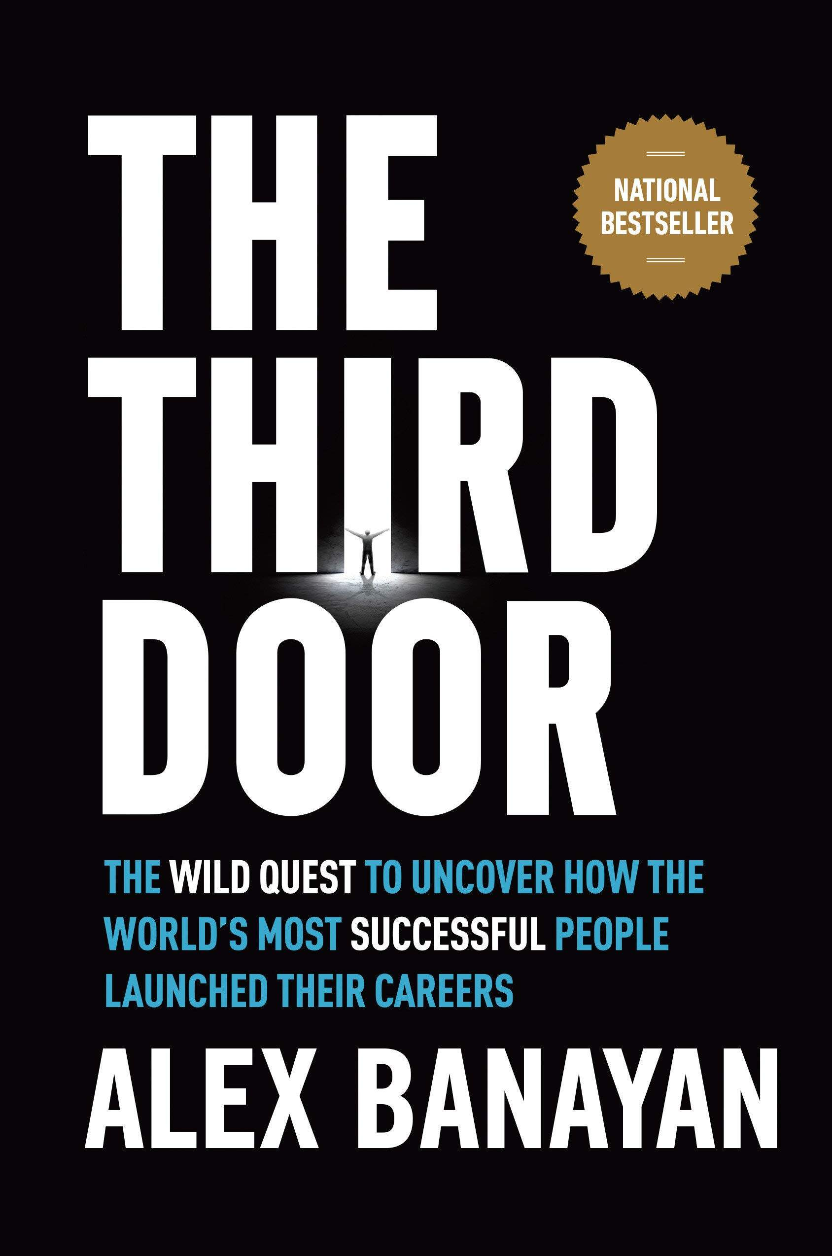 [eBook] The Third Door: The Wild Quest to Uncover How the World's Most Successful People Launched Their Careers - Alex Banayan