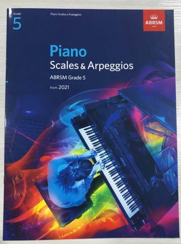 Piano Scales & Arpeggios ABRSM Grade 5 From 2021 Malaysia