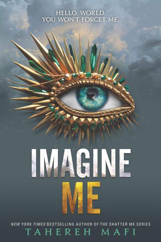 BORDERS EMPOWER TEENS: Imagine Me (Shatter Me, 6) Paperback by Tahereh Mafi Malaysia