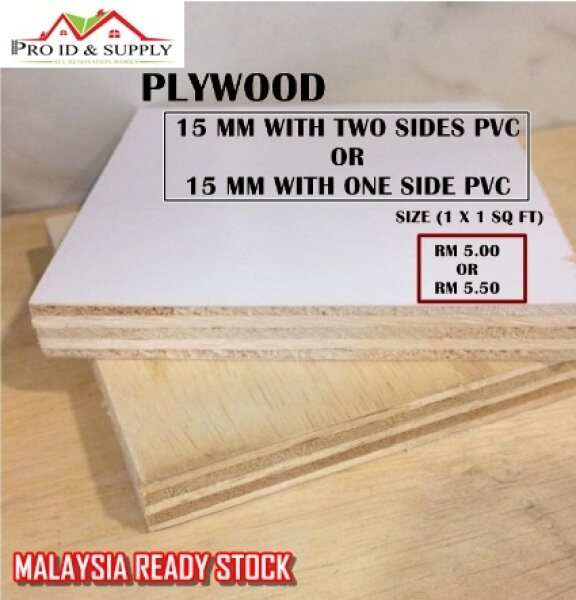 PLYWOOD 15 MM WITH ONE SIDE OR TWO SIDES PVC