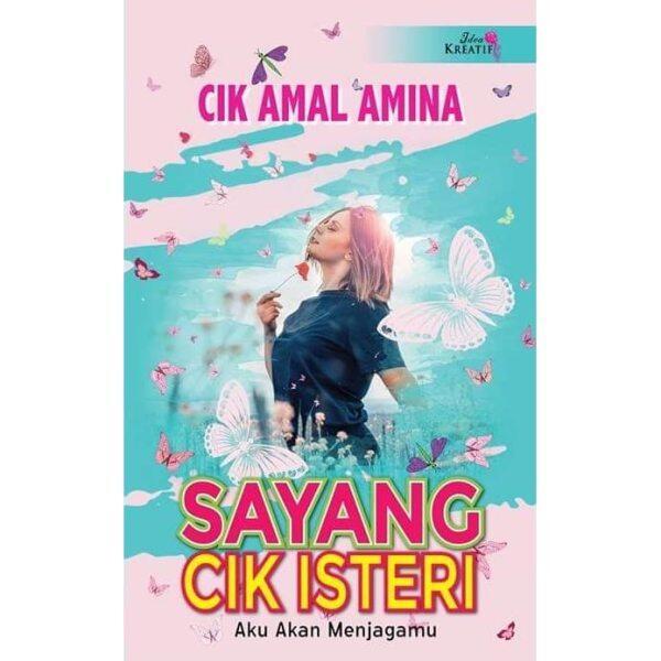 Novel Sayang Cik Isteri - Cik Amal Amina Malaysia