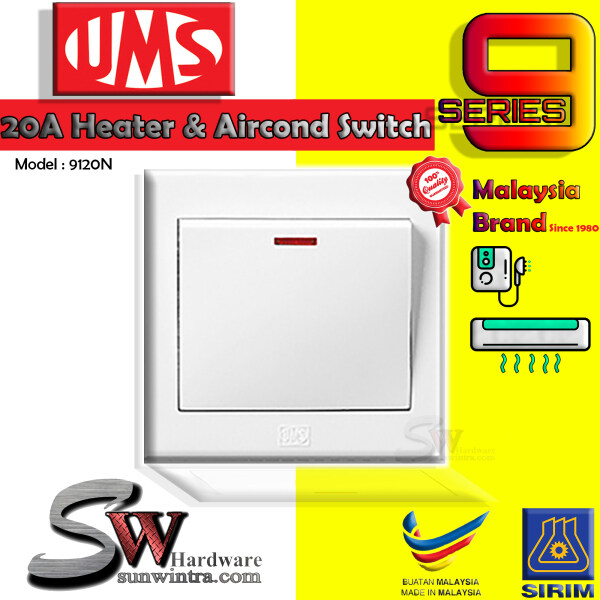 UMS 9 Series 9120N 20A 1 Gang 1 Way DP Switch Neon Air Conditioner or Heater Switch (SIRIM) Suis Berhawa Dingin & Suis Pemanas Air