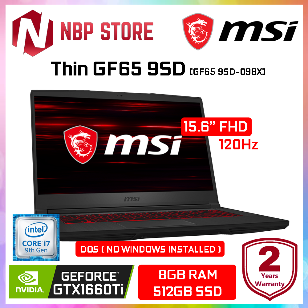 MSI Thin GF65 9SD-098X 15.6  FHD 120Hz Gaming Laptop ( i7-9750H, 8GB, 512GB SSD, GTX1660Ti 6GB, DOS ) Malaysia