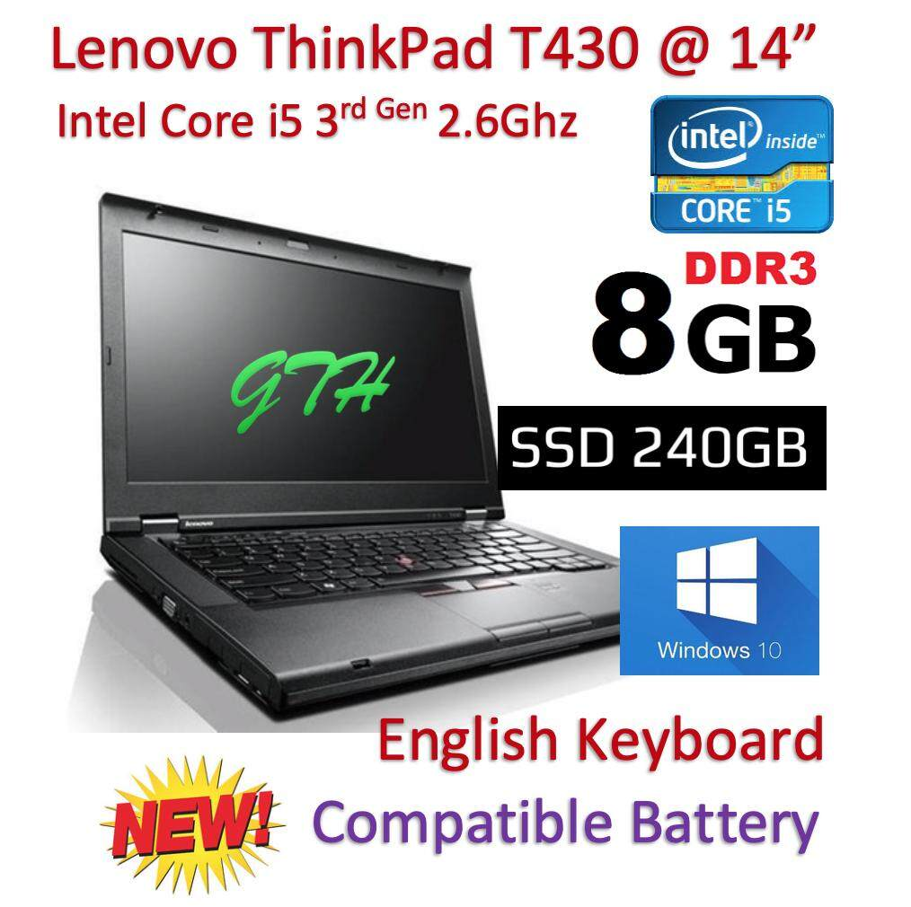 Refurbished Lenovo Thinkpad T430 with New Battery (Core i5 3rd Gen 2.6Ghz / 8GB RAM / 240GB SSD/ Win 7 COA / Win 10 Pro / Bag (3 Mth Warranty for Laptop and 1 Mth Warranty for Adaptor and Battery) Laptop Notebook Malaysia
