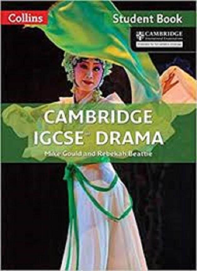 Cambridge International Examinations - Cambridge Igcse® Drama (Collins Cambridge Igcse) - ISBN: 9780008124670