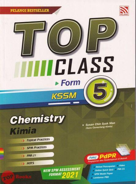 [TOPBOOKS Pelangi] Top Class Chemistry Form 5 KSSM Dwibahasa (2021) Malaysia