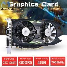 MeterMall Thẻ video GTX1050Ti 4G DDR5 Card đồ họa cho Máy tính để bàn Trò chơi HD