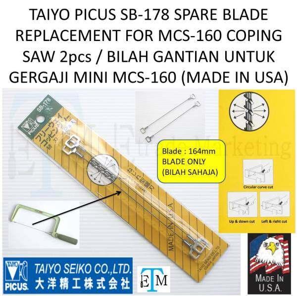 TAIYO PICUS SB-178 SPARE BLADE REPLACEMENT FOR MCS-160 COPING SAW 2pcs / BILAH GANTIAN UNTUK GERGAJI MINI MCS-160 (MADE IN USA)