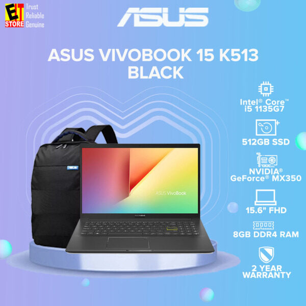 ASUS VIVOBOOK 15 K513 K513E-QBQ081TS LAPTOP-BLACK(I5-11335G7/8GB/512GB SSD/15.6 FHD/2G MX350/W10/2YRS) WITH MS.OFFICE + BAG Malaysia