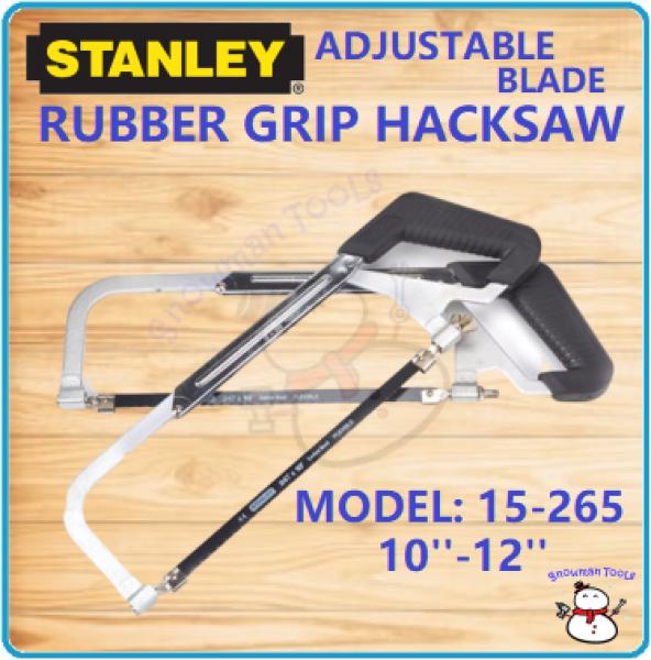 [100% ORIGINAL] HIGH QUALITY HACKSAW RUBBER GRIP STANLEY BRAND RUBBER GRIP ADLADE HACKSAW HACK JUSTABLE BSAW CUTTER 15265 15-265 STANLEY 10-12 HAND SAW HANDSAW HANDSAWS SAWS TOOL TOOLS