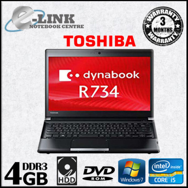 (Refurbished) TOSHIBA DYNABOOK R734 / CORE I5-4300M 2.60GHz / 4GB RAM / 250GB HDD / 13.3 INCH / WINDOW 7 PRO Malaysia