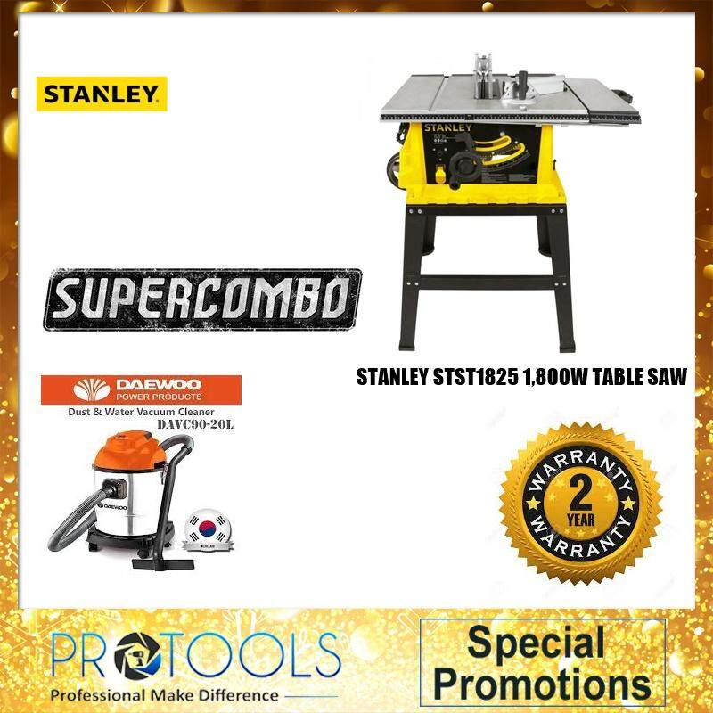 STANLEY STST1825 1800W TABLE SAW WITH DAEWOO VACUUM CLEANER 20L