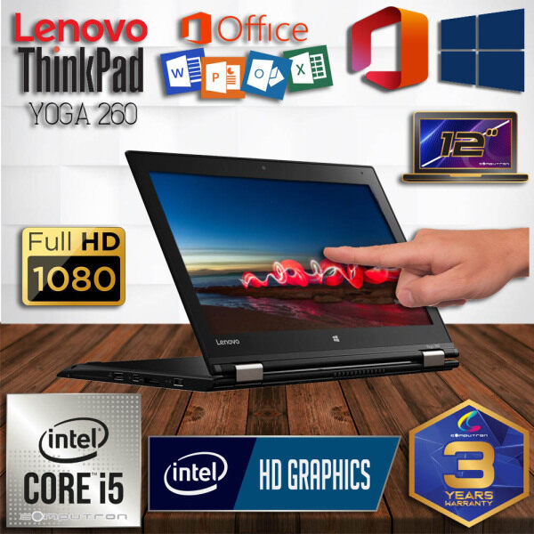 LENOVO THINKPAD YOGA 260 TOUCHSCREEN FHD [ INTEL SKYLAKE CORE I5 / 8GB DDR4 RAM/ 256GB SSD / 3 YEAR WARRANTY / LAPTOP 2-IN-1 / 360 DIGREE FLIP ] Malaysia