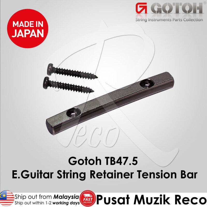 Gotoh TB47.5 Electric Guitar String Retainer Tension Bar 【MADE IN JAPAN】 Malaysia