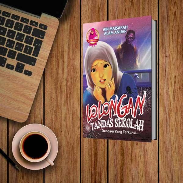NOVEL   LOLONGAN TANDAS SEKOLAH BY AIN MAISARAH & ALAM ANUAR Malaysia