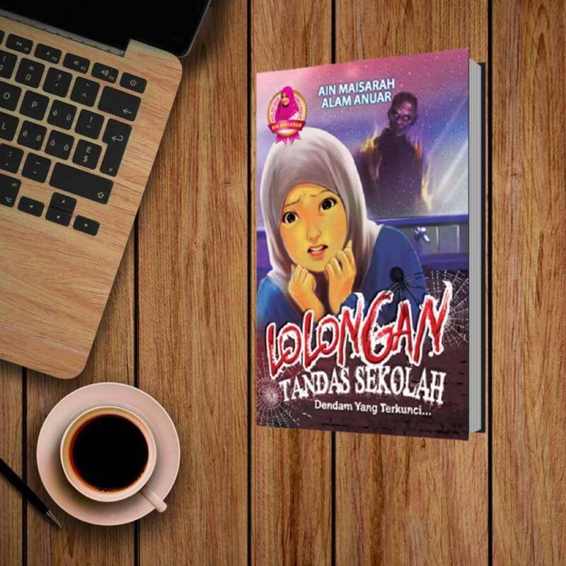 NOVEL | LOLONGAN TANDAS SEKOLAH BY AIN MAISARAH & ALAM ANUAR Malaysia