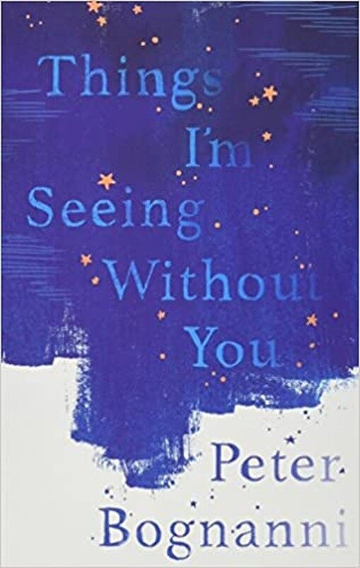 BORDERS CLEARANCE SALE TEENS: THINGS IM SEEING WITHOUT YOU BY BOGNANNI PETER Malaysia