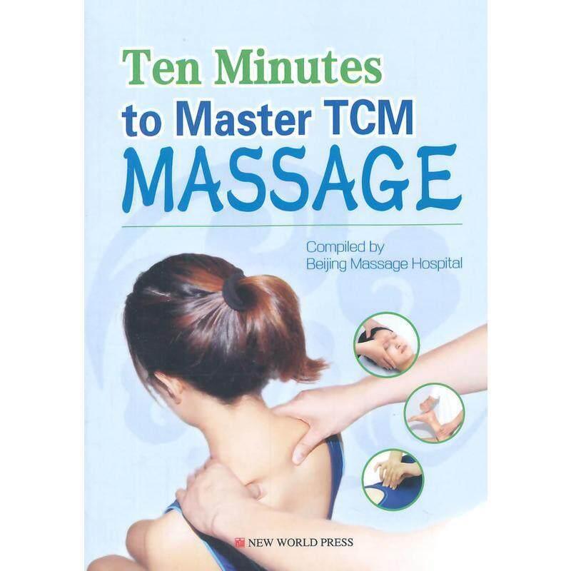 Ten Minutes to Master Tcm Massage Malaysia