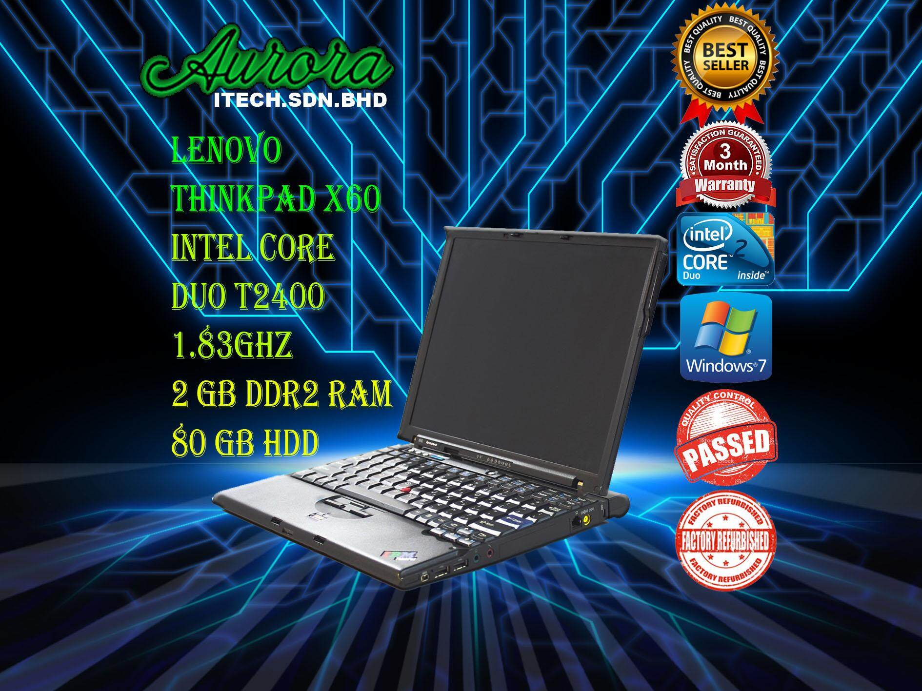 (REFURBISHED)Lenovo ThinkPad X60 / Intel Core Duo T2400 /2GB DDR2 RAM / 80GB HDD / 3 Month Warranty,Free Mouse Malaysia