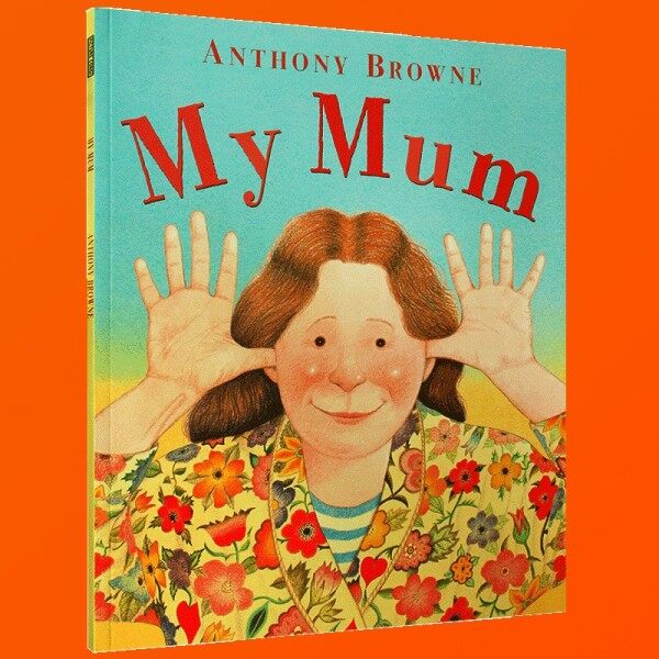 Spot New Books My Mother English Version My Mum English Original Picture Book Anthony Brown Picture Book Master My