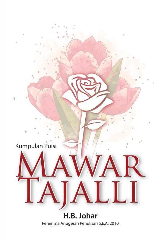 Kumpulan Puisi: Mawar Tajalli Malaysia