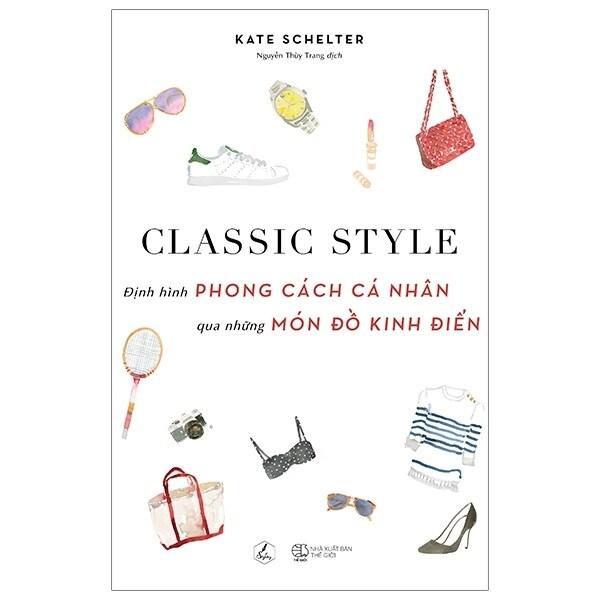 Fahasa - Classic Style - Định Hình Phong Cách Cá Nhân Qua Những Món Đồ Kinh Điển