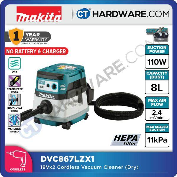 MAKITA DVC867LZX1 CORDLESS VACUUM CLEANER 18Vx2 110W 11KPA WITHOUT BATTERY & CHARGER (DRY)
