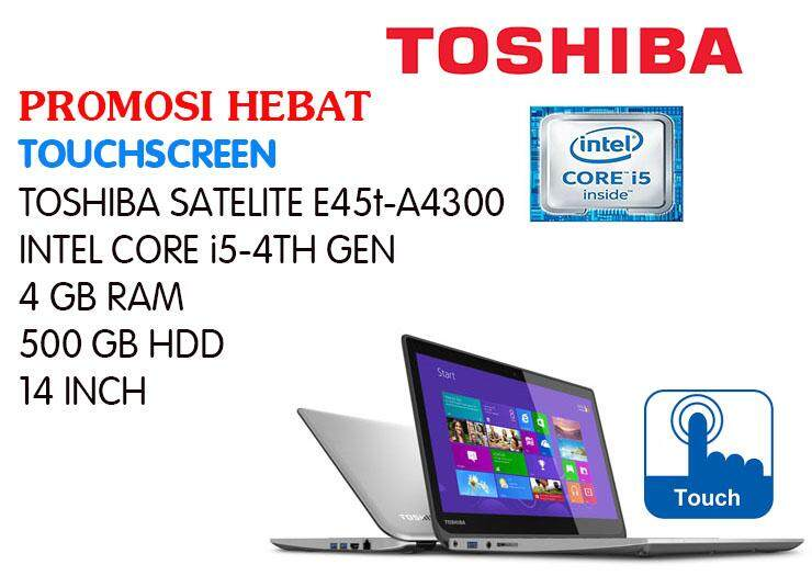 Touchscreen Toshiba Satelite E45t-A4300-INTEL CORE i5-4TH GEN-4GB RAM-500 GB HDD Malaysia